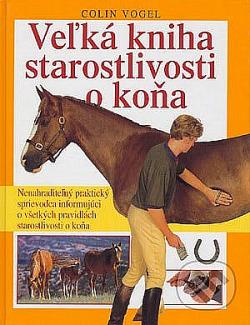 Veľká kniha starostlivosti o koňa obálka knihy