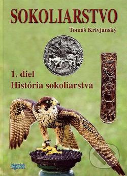 Sokoliarstvo: História sokoliarstva obálka knihy