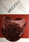 Březno - osada z mladší doby kamenné v severozápadních Čechách