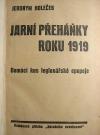 Jarní přeháňky roku 1919 - domácí kus legionářské epopeje