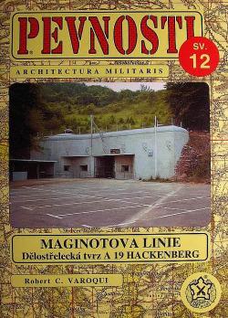 Maginotova linie - Dělostřelecká tvrz A 19 Hackenberg