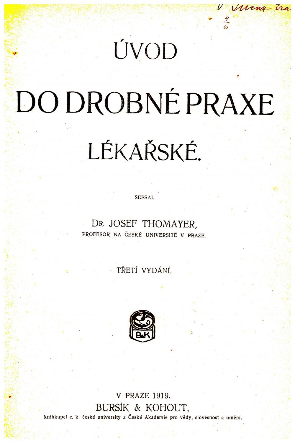 Úvod do drobné praxe lékařské - Josef Thomayer  c09898ff5da