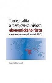 Teorie, realita a rozvojové souvislosti ekonomického růstu v nejméně rozvinutých zemích (LDCs) obálka knihy