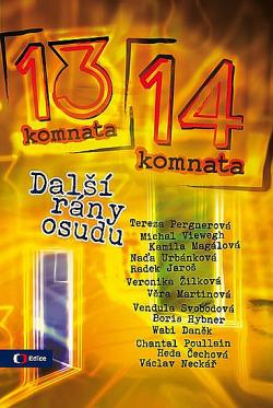 Z 13. do 14. komnaty - Další rány osudu obálka knihy