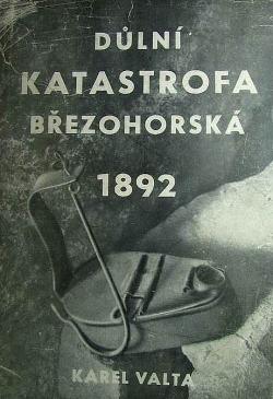 Důlní katastrofa březohorská 1892