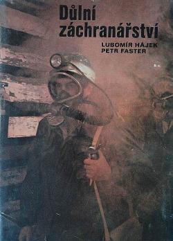 Důlní záchranářství obálka knihy