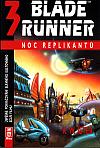 Blade Runner 3 – Noc replikantů