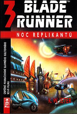 Blade Runner 3 – Noc replikantů obálka knihy