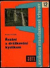 Řezání a drážkování kyslíkem obálka knihy