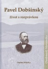 Pavel Dobšinský- život s rozprávkou