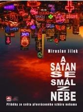 A satan se smál z nebe
