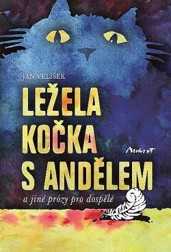 Ležela kočka s andělem a jiné prózy pro dospělé obálka knihy