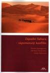 Západní Sahara - zapomenutý konflikt