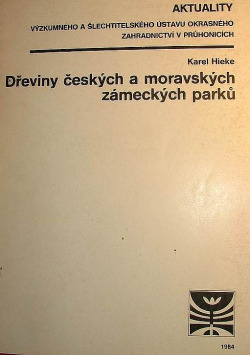 Dřeviny českých a moravských zámeckých parků obálka knihy