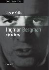 Ingmar Bergman a jeho filmy