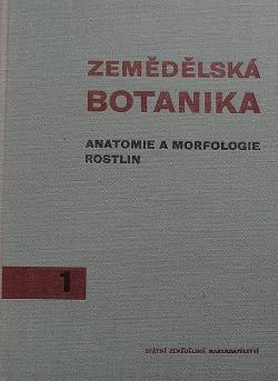 Zemědělská botanika - anatomie a morfologie rostlin obálka knihy
