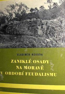 Zaniklé osady na Moravě v období feudalismu obálka knihy
