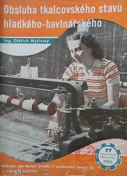 Obsluha tkalcovského stavu hladkého-bavlnářského obálka knihy