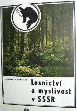 Lesnictví a myslivost v SSSR obálka knihy
