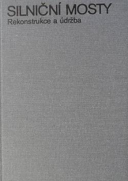 Silniční mosty - rekonstrukce a údržba obálka knihy