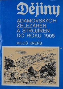 Dějiny Adamovských železáren a strojíren do roku 1905 obálka knihy