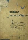 Burko / Vrabčiak Ťulko
