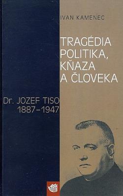 Tragédia politika, kňaza a človeka obálka knihy