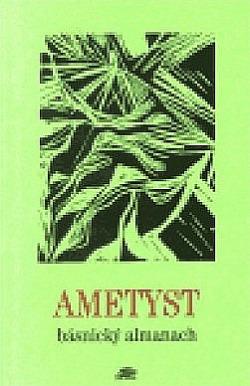 AMETYST - básnický almanach obálka knihy