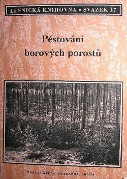 Pěstování borových porostů obálka knihy