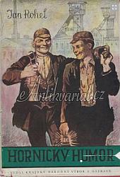 Hornický humor, aneb, Žertem do pravdy obálka knihy
