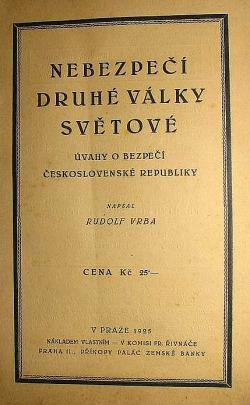 Nebezpečí druhé války světové - úvahy o bezpečí Československé republiky