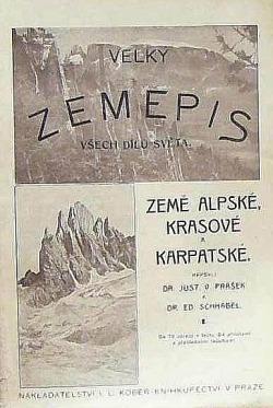 Velký zeměpis Země alpské, krasové a karpatské I.