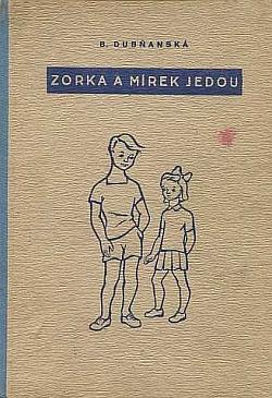 Zorka a Mirek jedou obálka knihy