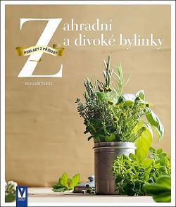 Zahradní a divoké bylinky obálka knihy
