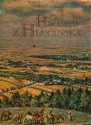 Pozdrav z Hlučínska: pohlednice a historie