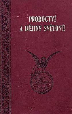 Prorocví a dějiny světové obálka knihy