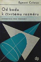 Od bodu k čtvrtému rozměru: Geometrie pro všechny obálka knihy