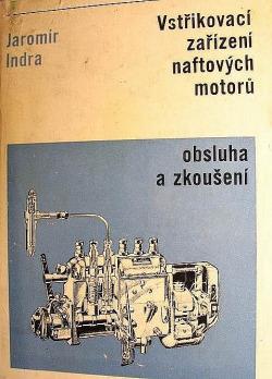 Vstřikovací zařízení naftových motorů - obsluha a zkoušení obálka knihy