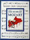 Jak se hraje Mozart