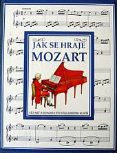 Jak se hraje Mozart obálka knihy
