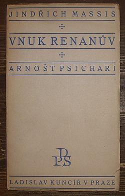 Vnuk Renanův : Arnošt Psichari obálka knihy