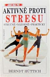 Aktivně proti stresu obálka knihy
