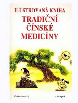 Ilustrovaná kniha tradiční čínské medicíny obálka knihy