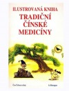 Ilustrovaná kniha tradiční čínské medicíny