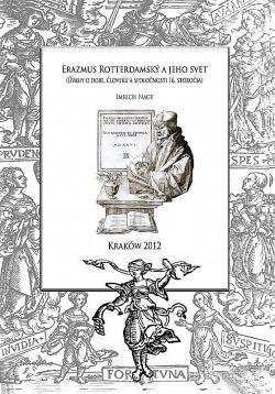 Erazmus Rotterdamský a jeho svet obálka knihy