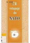 ČR vstupuje do NATO obálka knihy