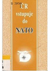 ČR vstupuje do NATO