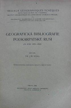 Geografická bibliografie Podkarpatské Rusi za rok 1923-1926 obálka knihy