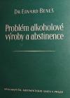Problém alkoholové výroby a abstinence