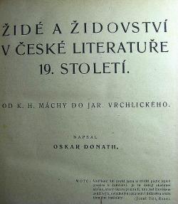 Židé a židovství v české literatuře 19. a 20. století - 1. díl: Od K. H. Máchy do Jar. Vrchlického